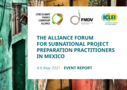 Cover page of the event report, reading of the Alliance Forum for sustainable project preparation practitioners in mexico on a street with colourful houses